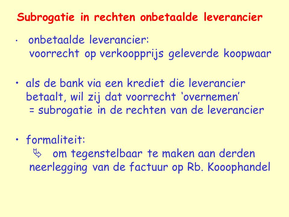 Subrogatie in rechten onbetaalde leverancier