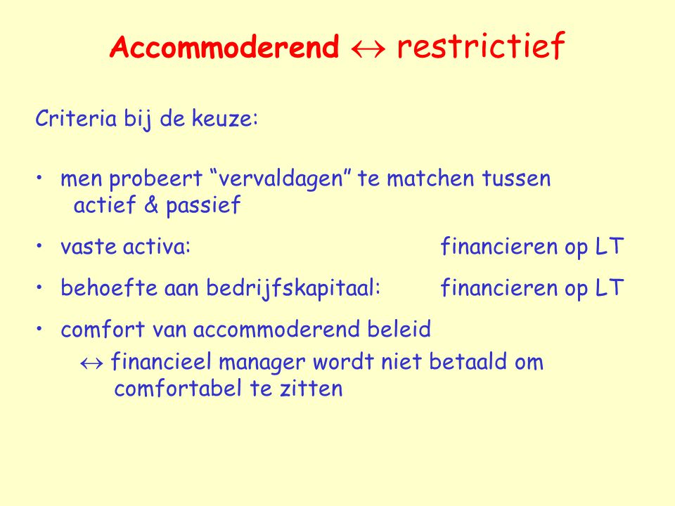 Accommoderend  restrictief