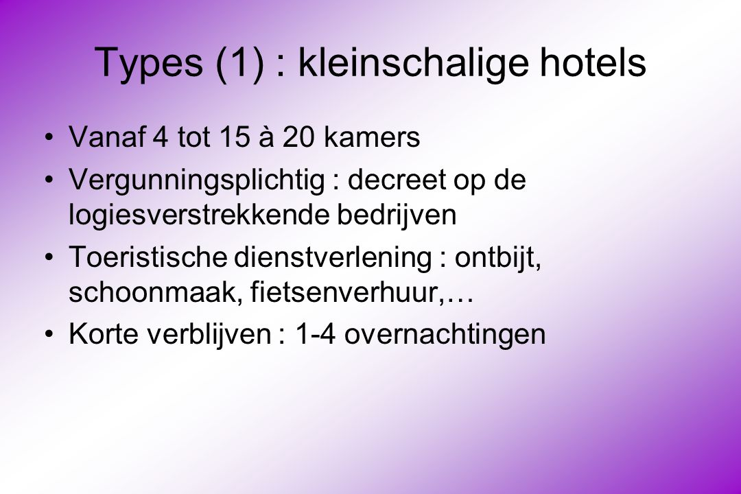 Types (1) : kleinschalige hotels
