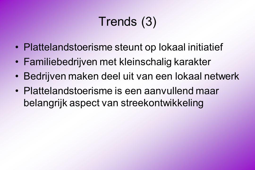 Trends (3) Plattelandstoerisme steunt op lokaal initiatief