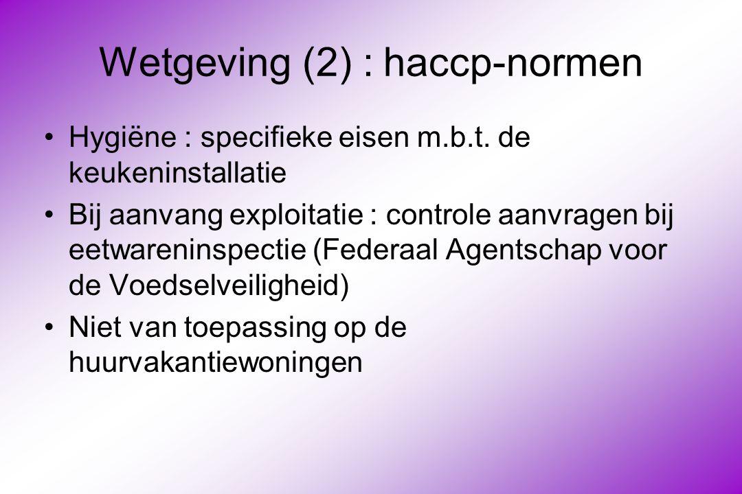 Wetgeving (2) : haccp-normen