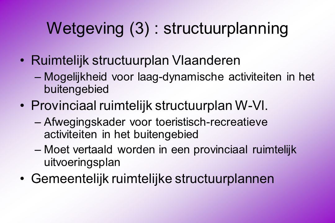 Wetgeving (3) : structuurplanning