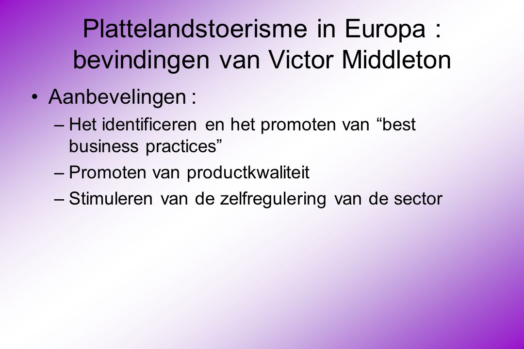 Plattelandstoerisme in Europa : bevindingen van Victor Middleton