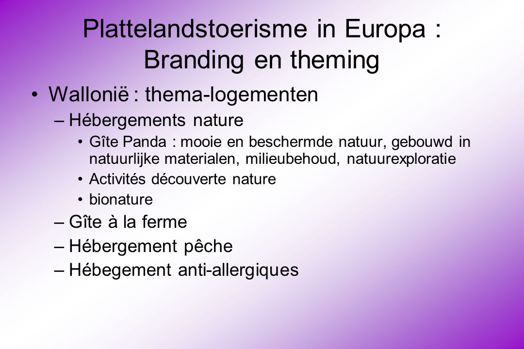 Plattelandstoerisme in Europa : Branding en theming