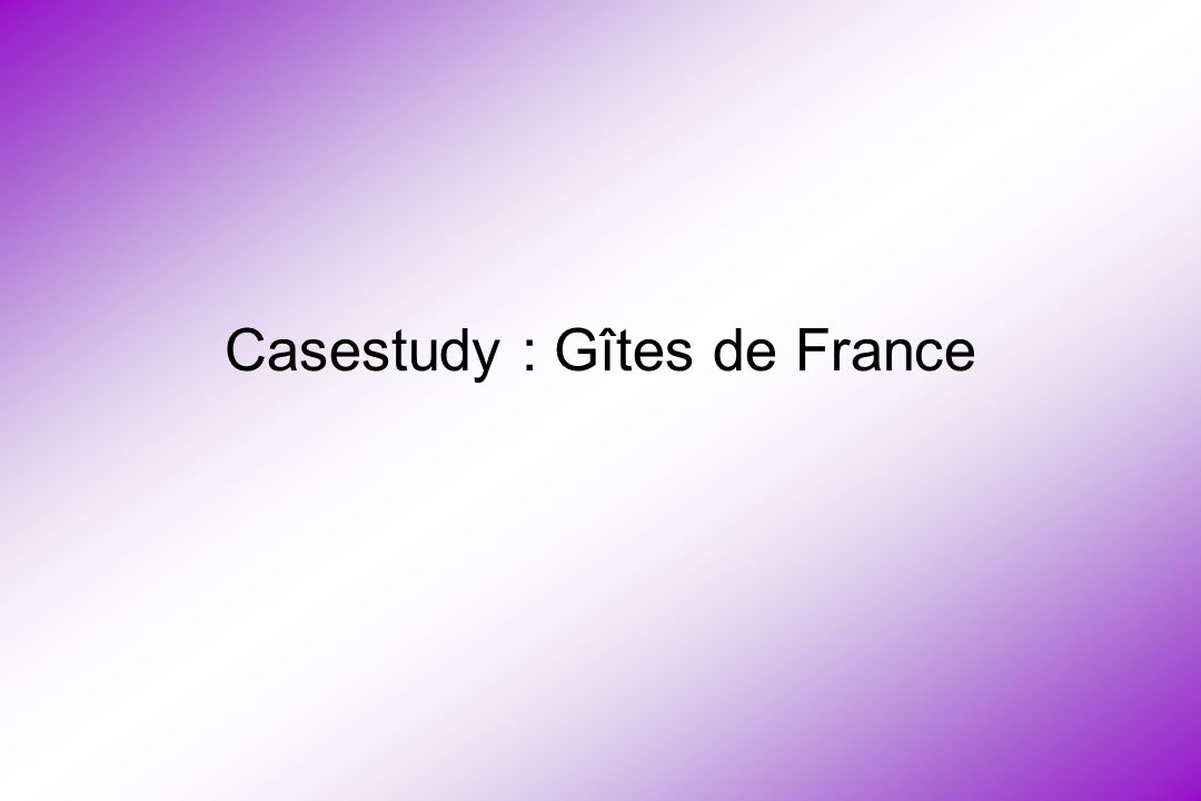 Casestudy : Gîtes de France