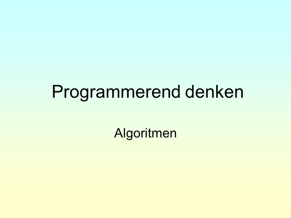 Programmerend denken Algoritmen