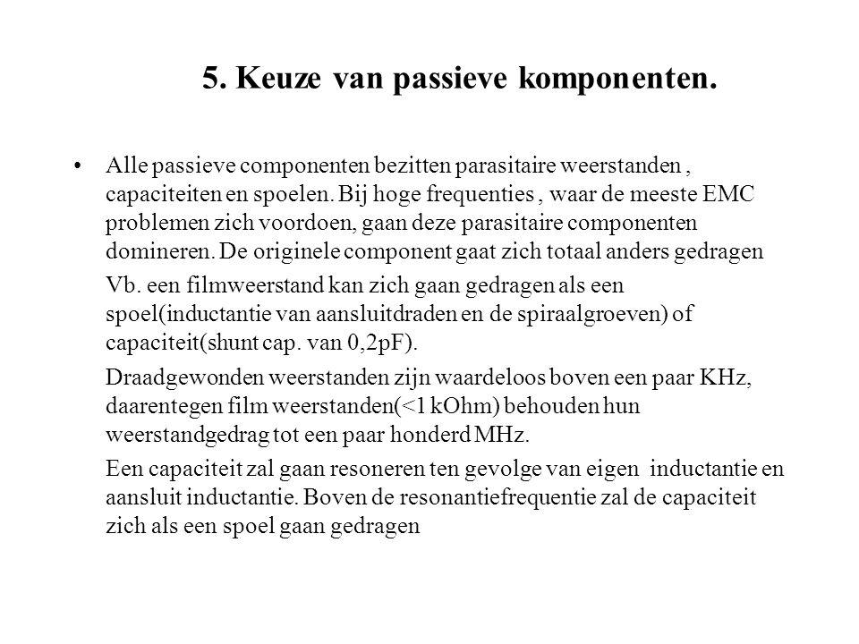 5. Keuze van passieve komponenten.