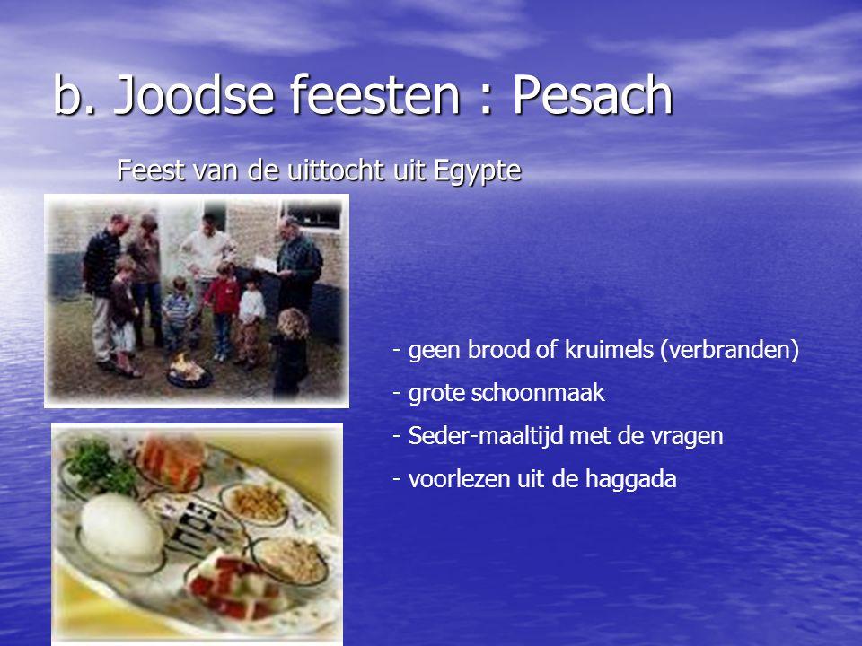 b. Joodse feesten : Pesach
