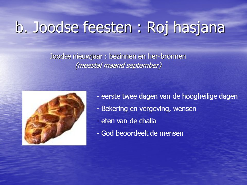 b. Joodse feesten : Roj hasjana