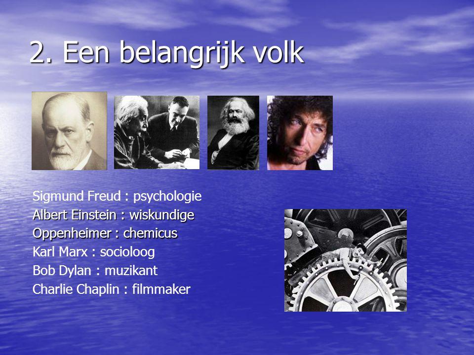 2. Een belangrijk volk Sigmund Freud : psychologie
