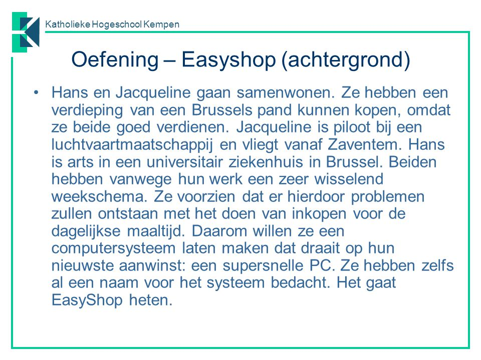 Oefening – Easyshop (achtergrond)
