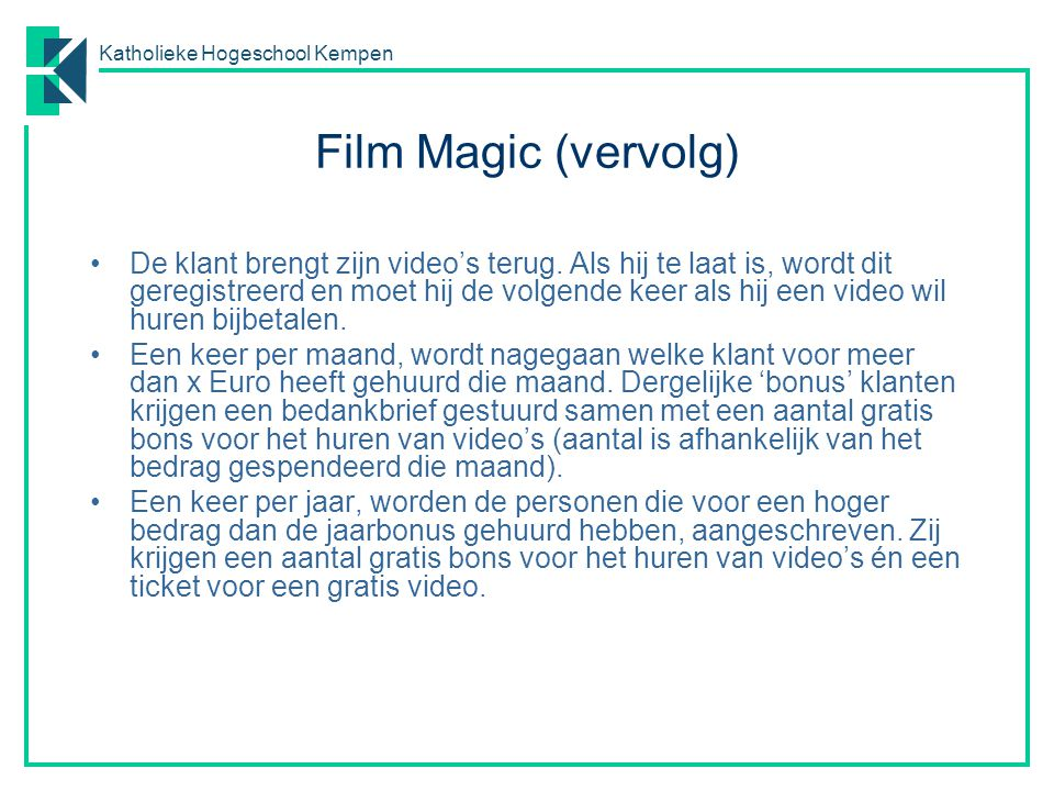 Film Magic (vervolg)
