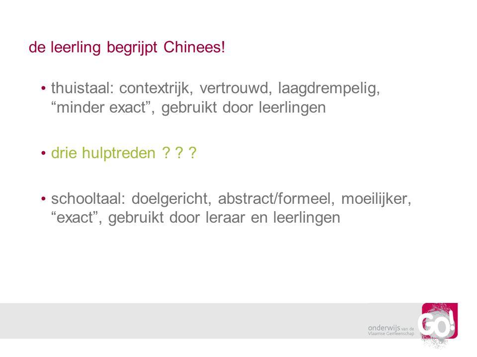 de leerling begrijpt Chinees!