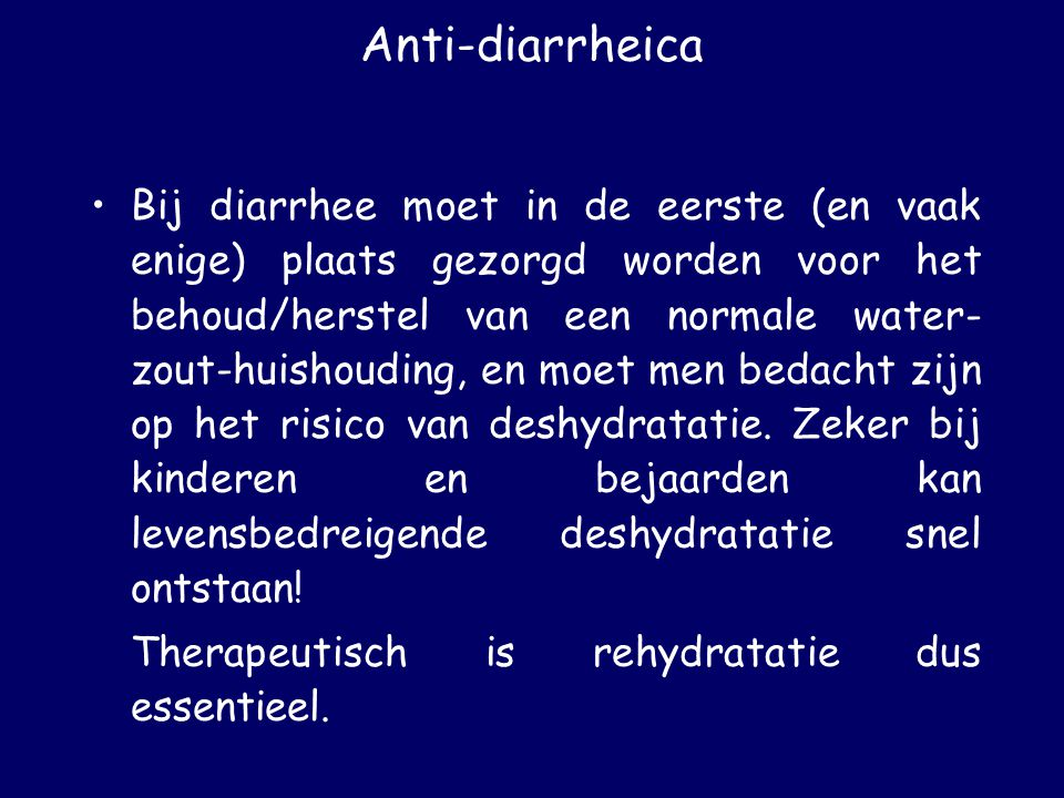 Anti-diarrheica