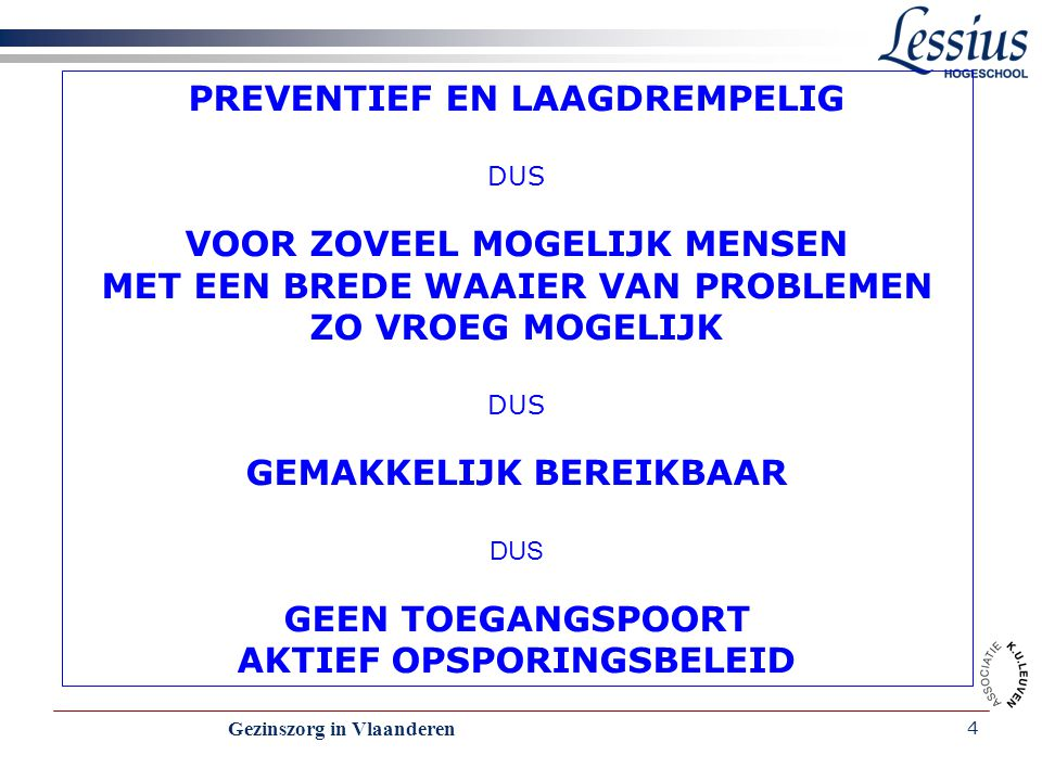 PREVENTIEF EN LAAGDREMPELIG