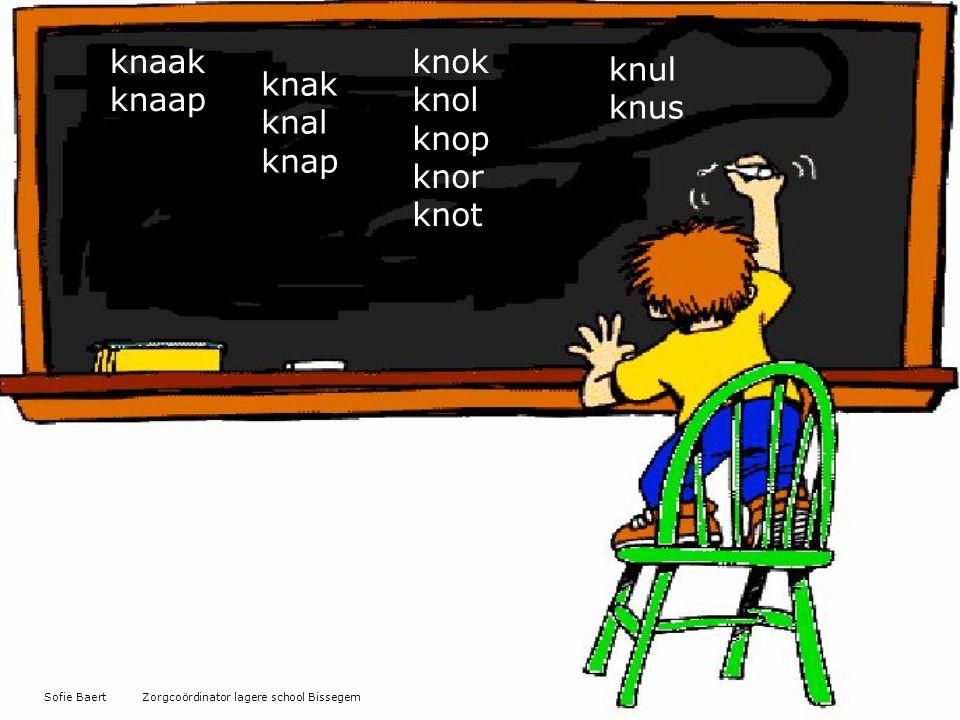 knaak knaap knok knol knop knor knot knul knus knak knal knap
