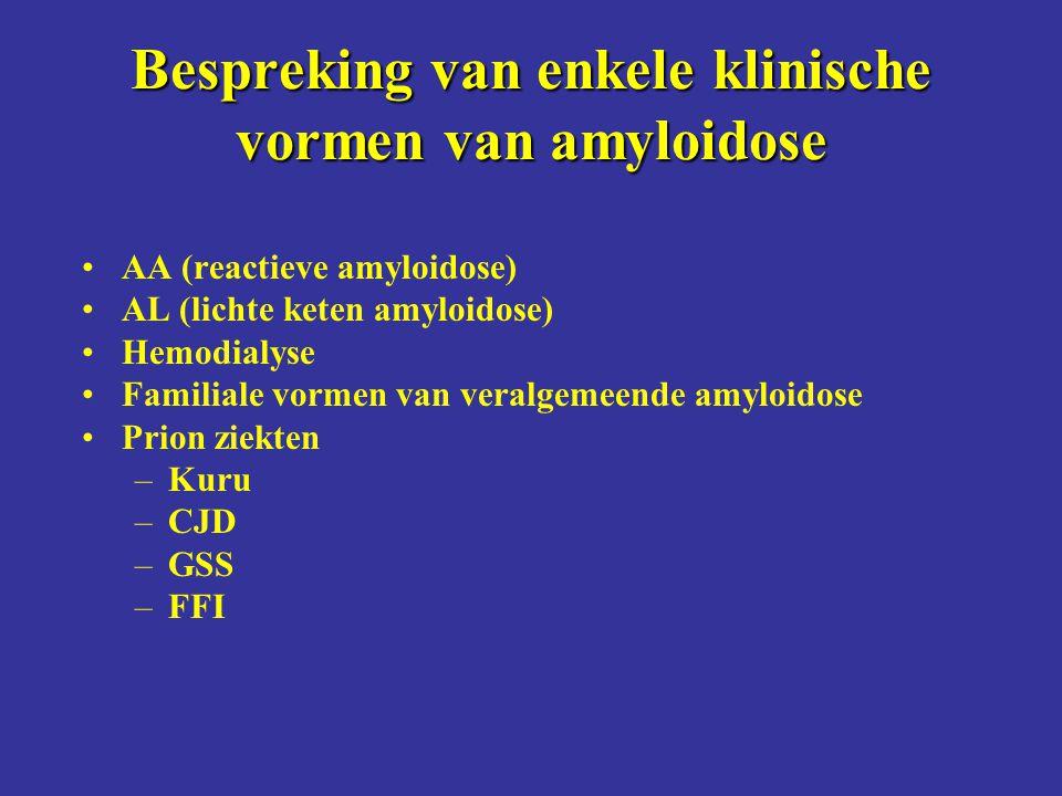 Bespreking van enkele klinische vormen van amyloidose