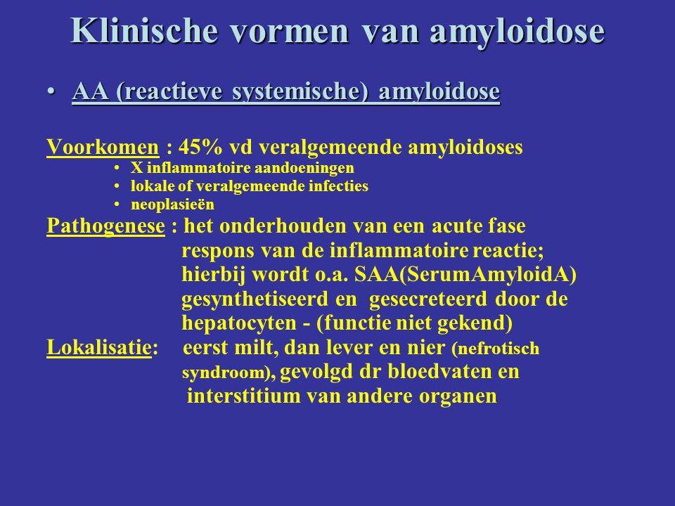 Klinische vormen van amyloidose