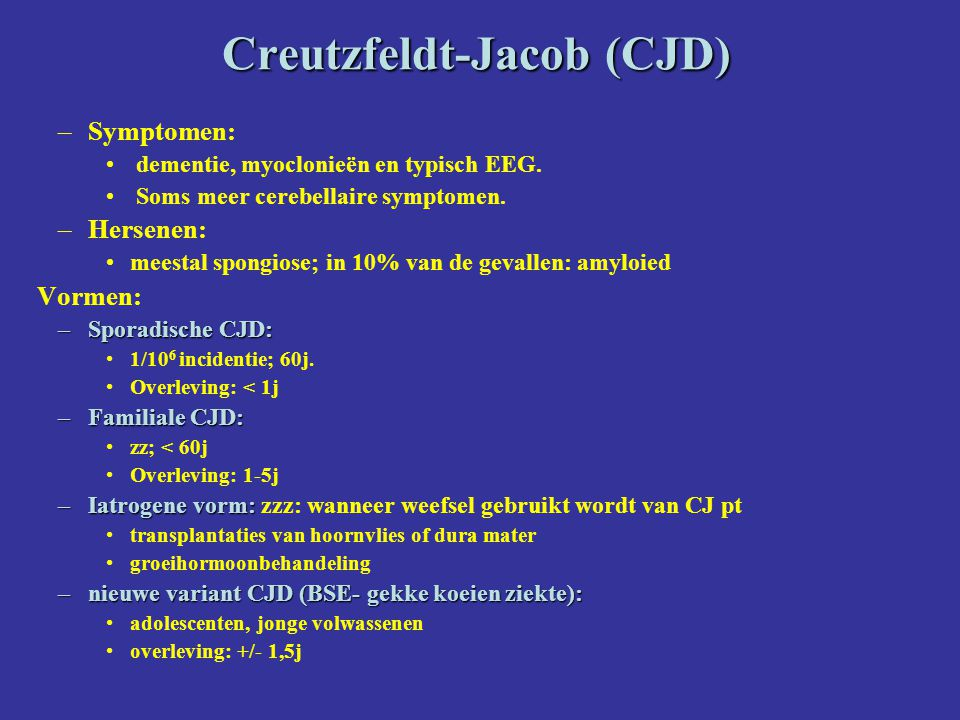 Creutzfeldt-Jacob (CJD)