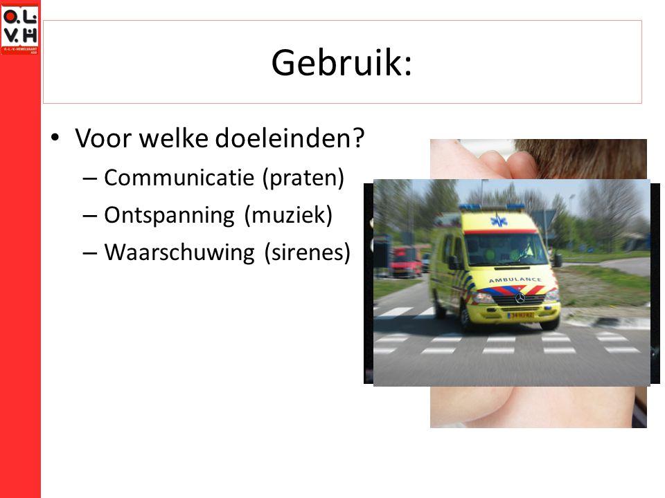 Gebruik: Voor welke doeleinden Communicatie (praten)