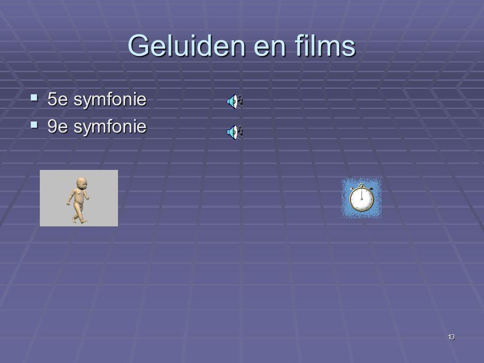 Geluiden en films 5e symfonie 9e symfonie