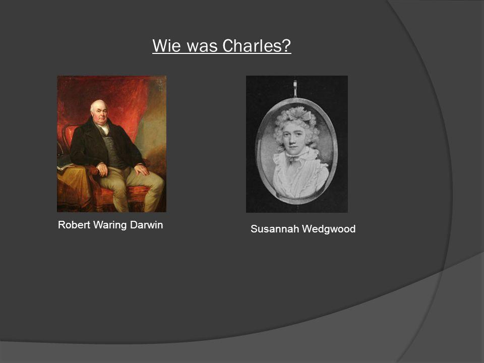 Wie was Charles Robert Waring Darwin Susannah Wedgwood