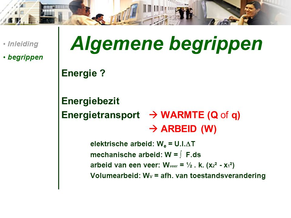 Algemene begrippen Energie Energiebezit