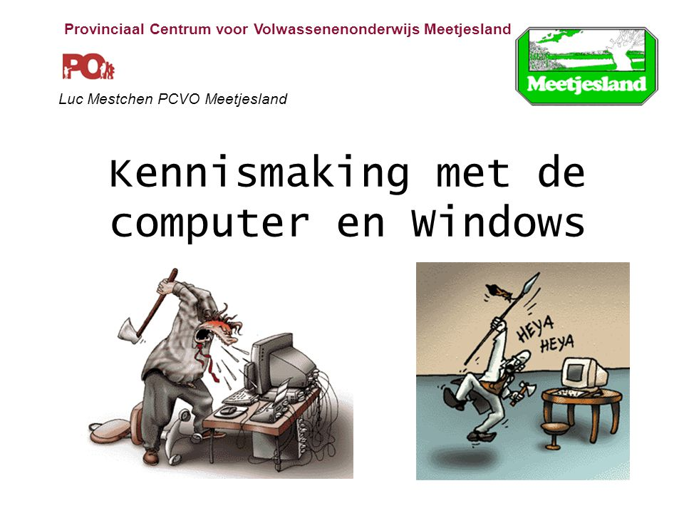 Kennismaking met de computer en Windows