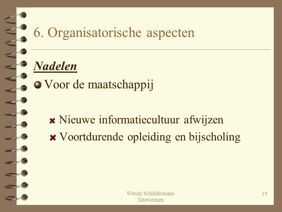 6. Organisatorische aspecten