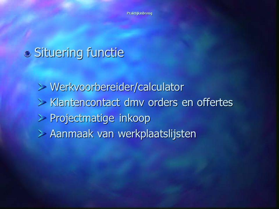 Situering functie Werkvoorbereider/calculator