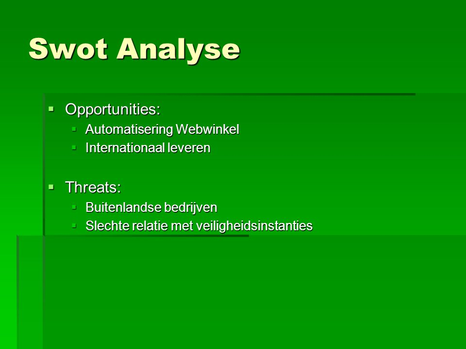 Swot Analyse Opportunities: Threats: Automatisering Webwinkel