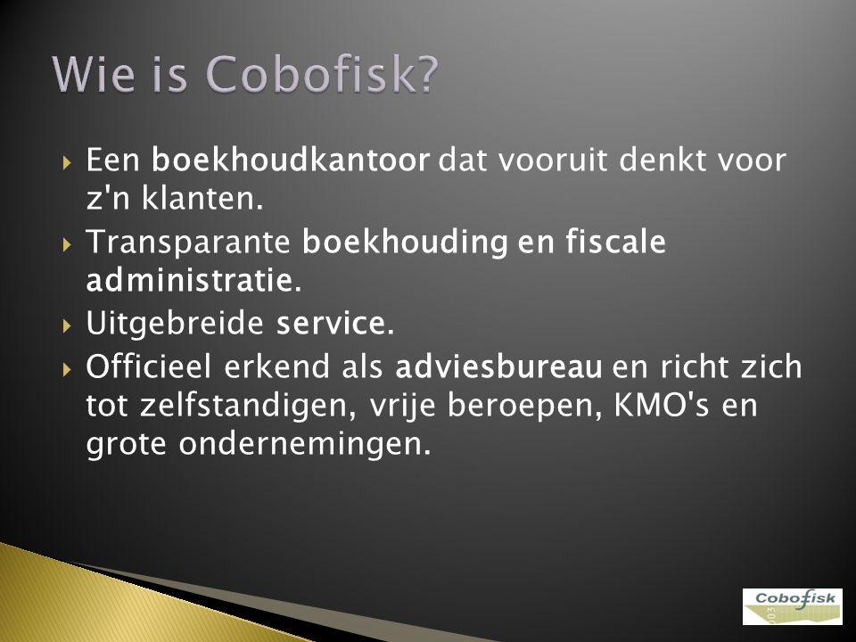 Wie is Cobofisk Een boekhoudkantoor dat vooruit denkt voor z n klanten. Transparante boekhouding en fiscale administratie.