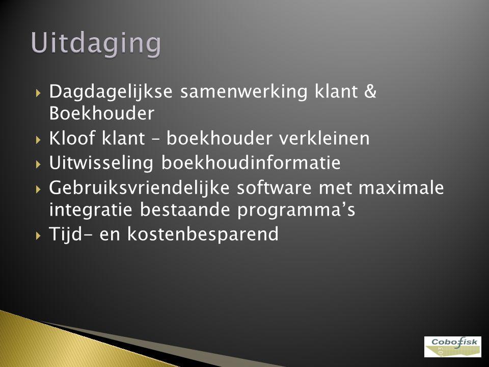 Uitdaging Dagdagelijkse samenwerking klant & Boekhouder