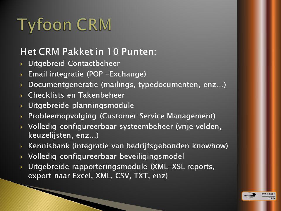 Tyfoon CRM Het CRM Pakket in 10 Punten: Uitgebreid Contactbeheer