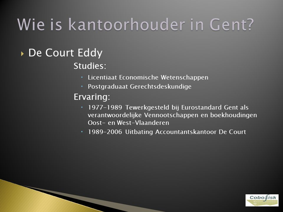 Wie is kantoorhouder in Gent