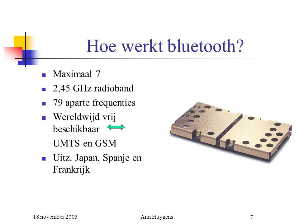 Hoe werkt bluetooth Maximaal 7 2,45 GHz radioband