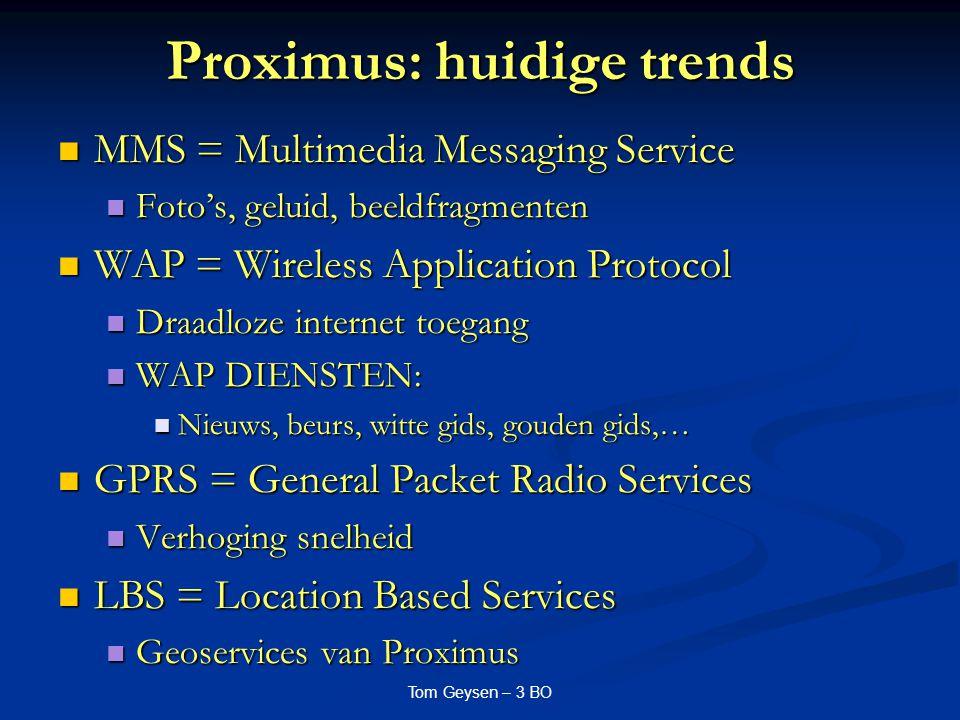 Proximus: huidige trends