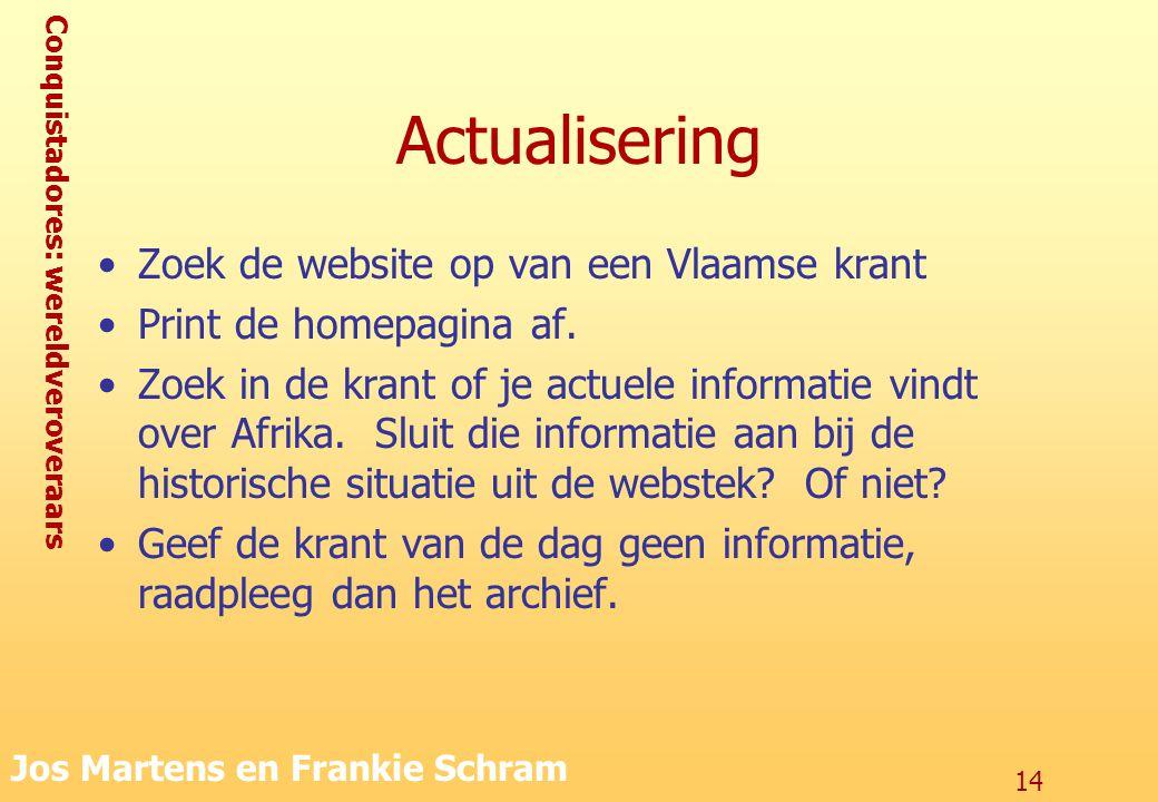Actualisering Zoek de website op van een Vlaamse krant