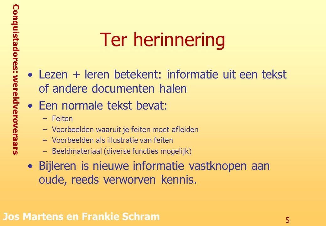 Ter herinnering Lezen + leren betekent: informatie uit een tekst of andere documenten halen. Een normale tekst bevat: