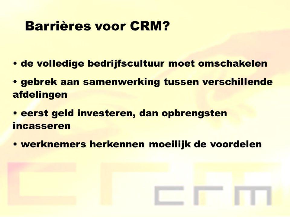 Barrières voor CRM de volledige bedrijfscultuur moet omschakelen