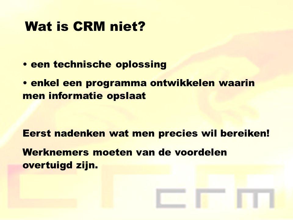 Wat is CRM niet een technische oplossing