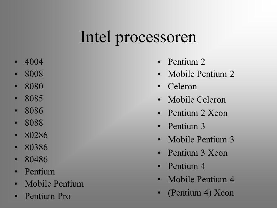 Intel processoren 4004. 8008. 8080. 8085. 8086. 8088. 80286. 80386. 80486. Pentium. Mobile Pentium.