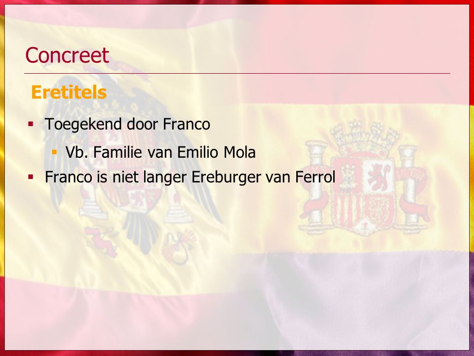 Concreet Eretitels Toegekend door Franco Vb. Familie van Emilio Mola