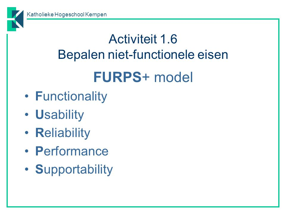 Activiteit 1.6 Bepalen niet-functionele eisen