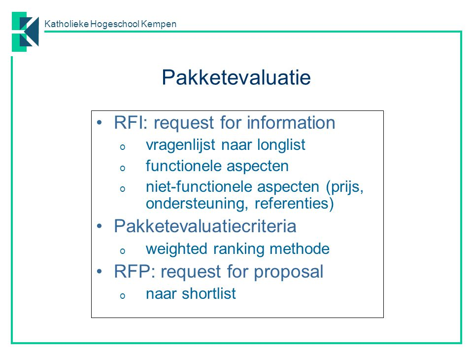 Pakketevaluatie RFI: request for information Pakketevaluatiecriteria