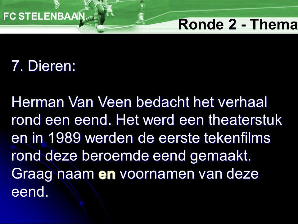 FC STELENBAAN Ronde 2 - Thema. 7. Dieren: