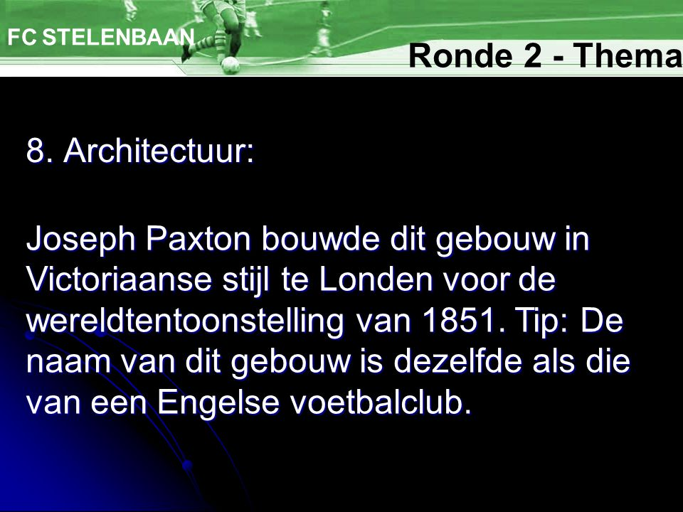 Ronde 2 - Thema 8. Architectuur: