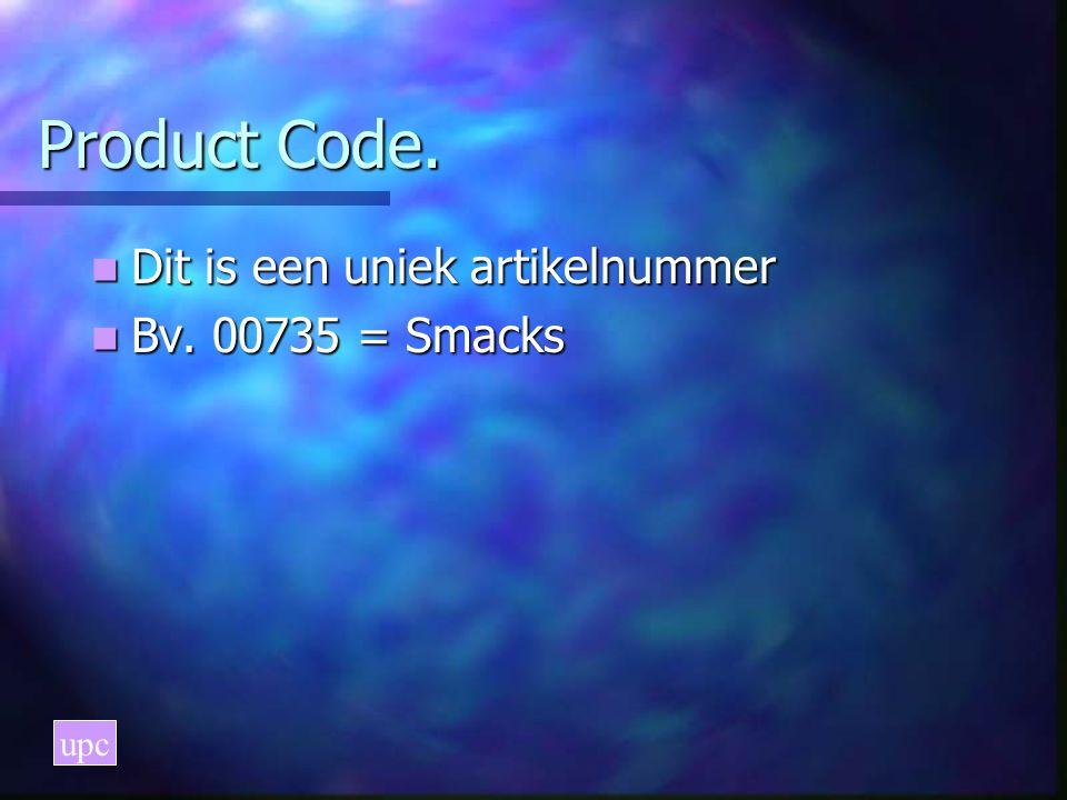 Product Code. Dit is een uniek artikelnummer Bv. 00735 = Smacks upc