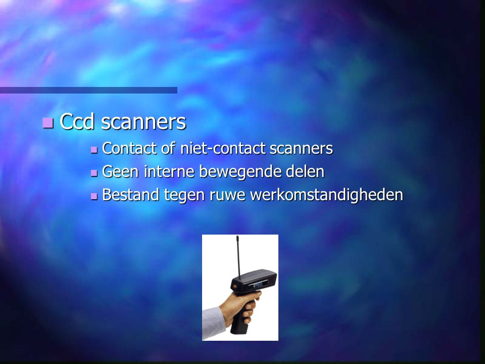 Ccd scanners Contact of niet-contact scanners