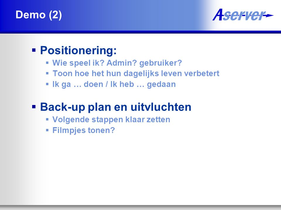 Back-up plan en uitvluchten